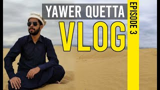 Yawer Quetta Vlog Episode 3 | Interpreted In Sign Language for Deaf People