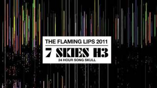 The Flaming Lips - 7 Skies H3. Section 13: Riot in My Brain