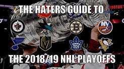 The Haters Guide to the 2018/19 NHL Playoffs