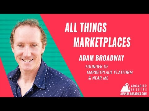 All Things Marketplaces by Adam Broadway