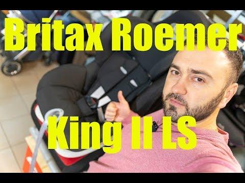 Britax Roemer King II LS – автокресло от 9 месяцев до 4 лет