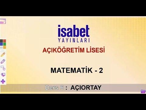 AÖ 9. Sınıf  Matematik 2 – Ders 6 – Açıortay
