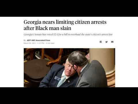 Georgia Overhaul Its Citizen Arrest Law
