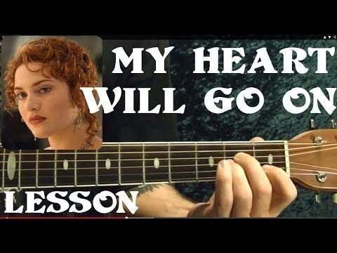 MY HEART WILL GO ON ( TITANIC Theme ) Guitar Lesson