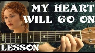 Video MY HEART WILL GO ON ( TITANIC Theme ) Guitar Lesson download MP3, 3GP, MP4, WEBM, AVI, FLV Juli 2018