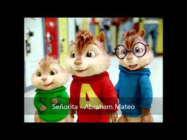Señorita - Abraham Mateo (Version Chipmunks) Videos De Viajes