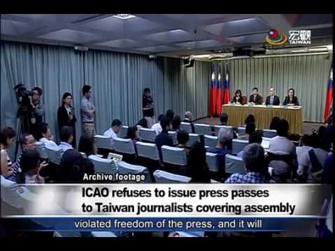 臺媒被ICAO大會 拒絕進入採訪 Taiwanese journalists denied press passes at ICAO assembly—宏觀英語新聞