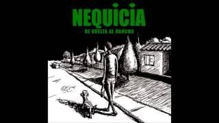 Nequicia -  Mendez no!!!