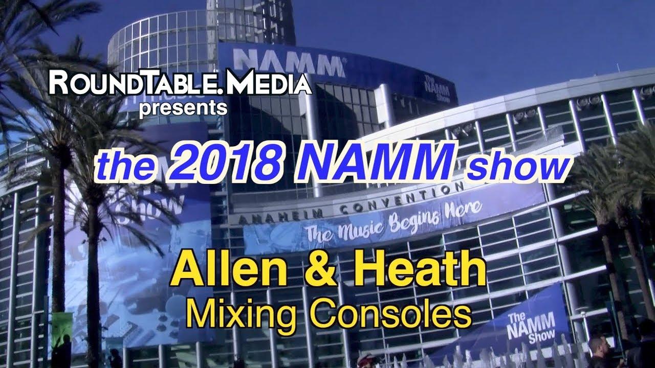 NAMM '18 Allen & Heath Mixers