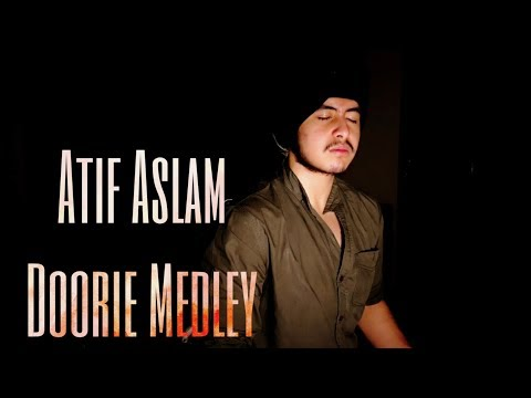 Atif Aslam Doorie medley   Doorie x Woh Lamhe x Kuch iss Tarah   Acoustic Singh