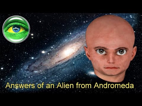 152 - ANSWERS OF AN ALIEN FROM ANDROMEDA