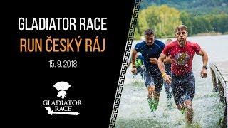 GLADIATOR RACE / RUN ČESKÝ RÁJ 2018 official