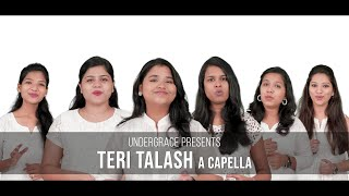 Teri Talaash (A cappella) | Amit Kamble - Under Grace