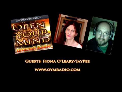 Open Your Mind (OYM) Radio - Fiona OLeary/Jaypee - 15th Feb 2015