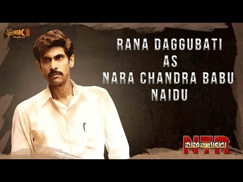 Rana Daggubati as Nara Chandrababu Naidu - #NTRMahanayakudu