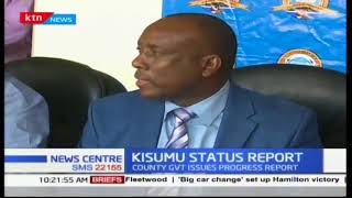 Kisumu County Government issues a status report