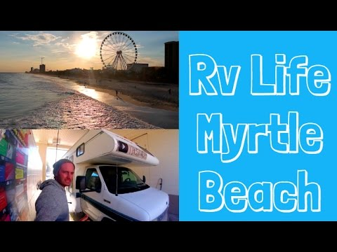 Full Time Rv Living In Myrtle Beach South Carolina!
