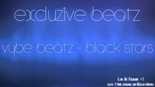 Vybe Beatz - Black Stars