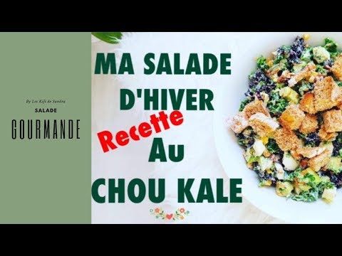 salade-chou-kale-/salade-d'hiver/recette-healthy