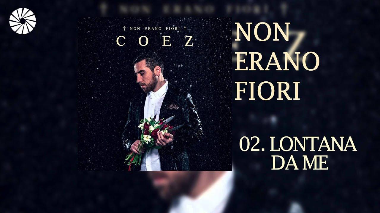coez-lontana-da-me-audio-hq-carosello-records