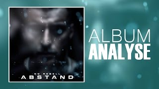 KC Rebell - Abstand (Analyse/Review)