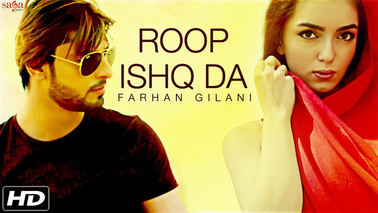 roop ishq da by farhan gilani official music video pk