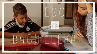ESO VS. BACHILLERATO