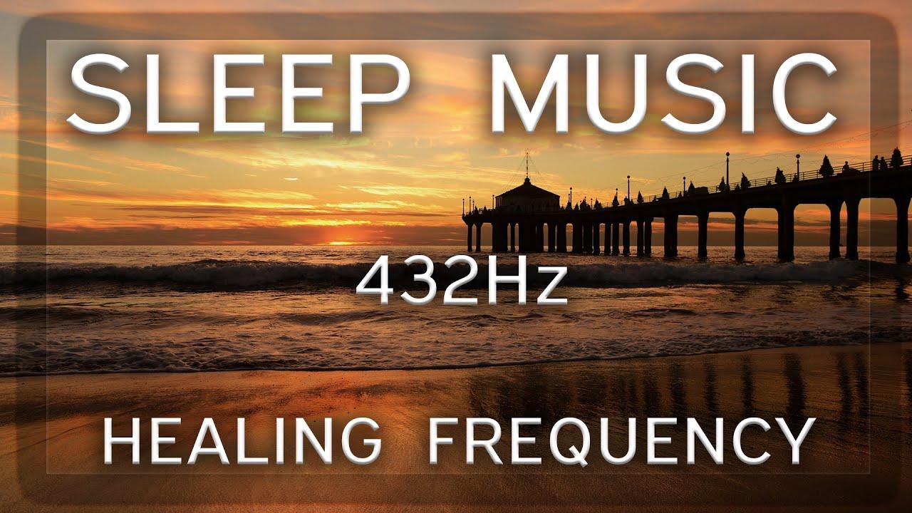 432Hz Sleep Music Playlist 💤 Peaceful Music for Stress Relief & Relaxation 💤 Sleep Music Mix 2021