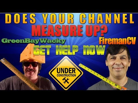 does-your-channel-need-help-live-channel-reviews-firemancv-to-the-rescue