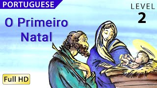 """O Primeiro Natal : Learn Portuguese with subtitles - Story for Children and Adults """"BookBox.com"""""""