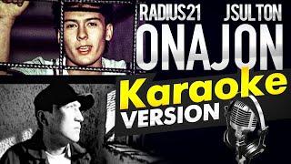 Radius21 & J SULTON - ONA / KARAOKE