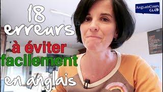 18 erreurs fréquentes en anglais... Faciles à éviter
