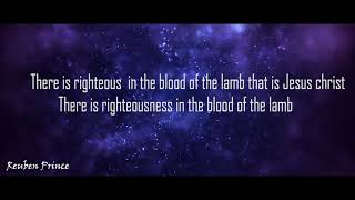 Blood of the lamb by Reuben Prince official Lyrics HD video