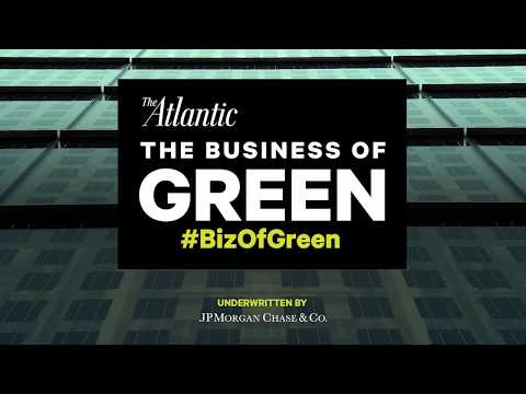 Welcome to Business of Green: An Atlantic Forum