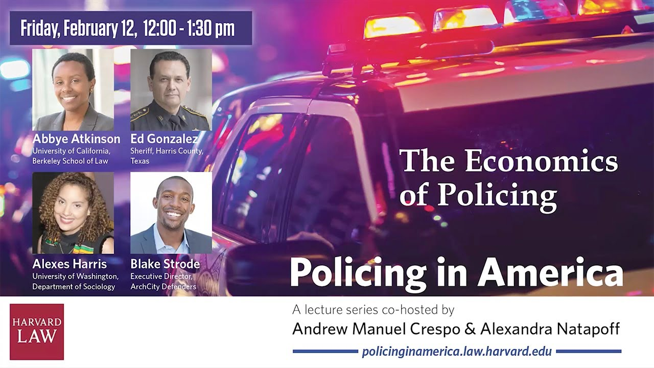 Policing in America | The Economics of Policing