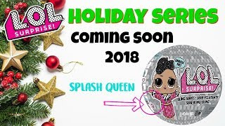 LOL Surprise Dolls Holiday Series Bling Series!  Coming Soon 2018 ALL INFO