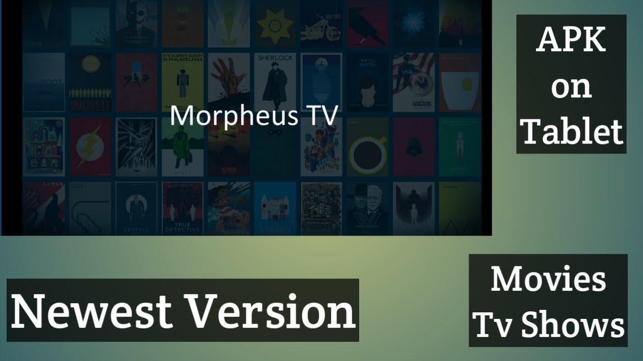 Morpheus Tv Apk On My Tablet