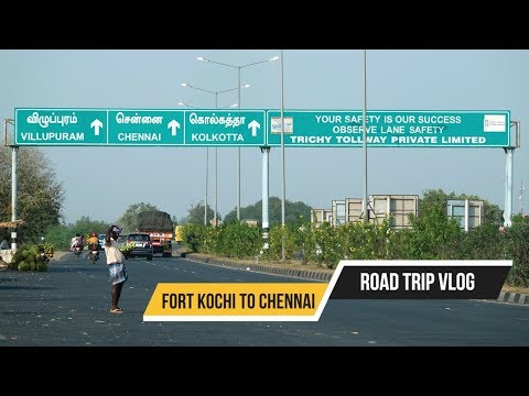 Road Trip from Fort Kochi to Chennai, Vlog 495