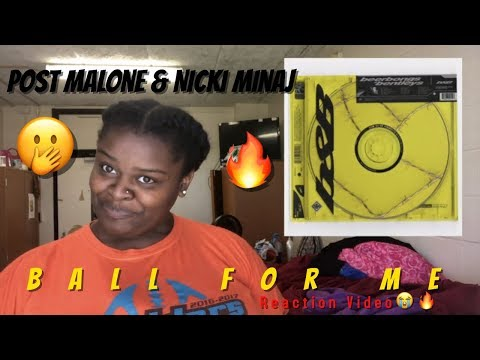 Post Malone  Ball For Me ft Nicki Minaj  Reaction
