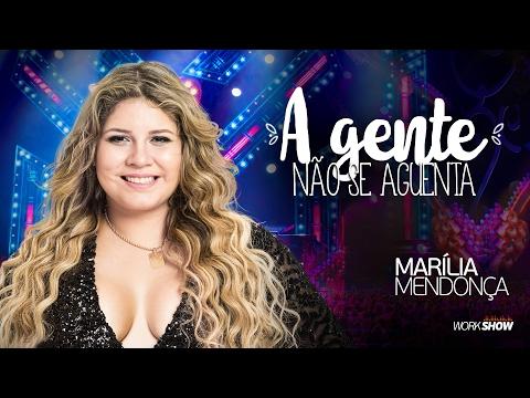 Marília Mendonça – A Gente Não Se...