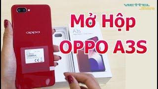 Mở hộp trên tay nhanh OPPO A3S - Chip Snapdragon 450 Giá chỉ hơn 3 Triệu