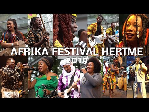 AFRIKA FESTIVAL HERTME 2019 - ONE Song OF EACH Artist