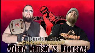 InterMedia Championship: Tony Morrison vs Doomsayer (Monday Night Mic)