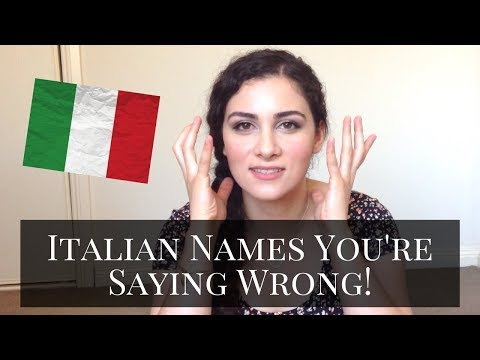 How to Pronounce Italian Names