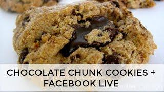 Gluten-Free Chocolate Chunk Cookie Recipe   FaceBook Live