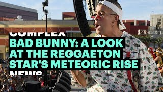 Bad Bunny's Nueva Religion: A Look at the Latin Trap Star's Fast Track Success