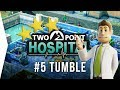 Two Point Hospital ► Mission 5 - Tumble 3 Stars! - [Gameplay & Playthrough]
