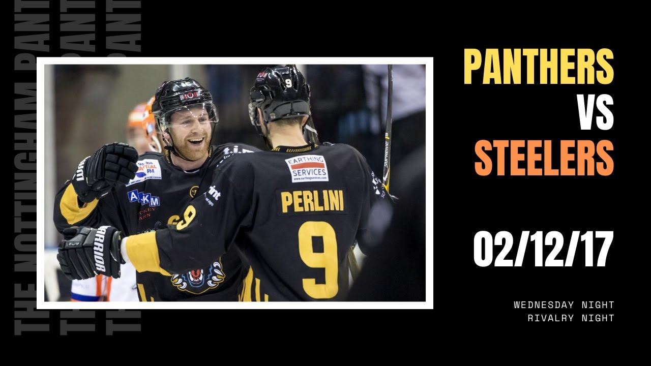 FULL GAME: The Nottingham Panthers vs Sheffield Steelers | EIHL | 02/12/17