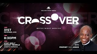 Crossover Service (31 December 2018) ICGC Holy Ghost Temple.
