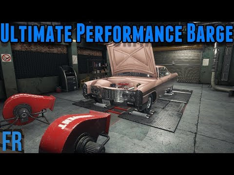 Car Mechanic Simulator 2018 - Ultimate Performance Barge